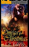 An Omega for Christmas: An M/M MPREG Romance