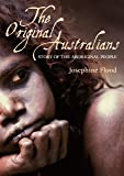 Original Australians: Stories of the Aboriginal People