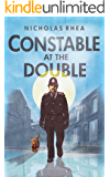 Constable at the Double (The Constable Files)