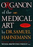 Organon of the Medical Art (English Edition)