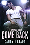 Come Back: Rock Savage #1 (Come Rock Me)