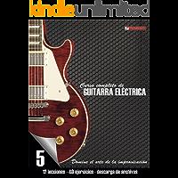 Curso completo de guitarra eléctrica nivel 5: Domine