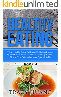 Healthy eating summer healthy eating guide and 60 recipes inspired healthy eating winter healthy eating guide and 60 recipes inspired by traditional chinese medicine forumfinder Gallery