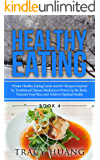Healthy Eating: Winter Healthy Eating Guide and 60+ Recipes Inspired by Traditional Chinese Medicine to Warm Up the Body, Nourish Your Skin, and Achieve Optimal Health