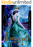 Heartlocked: a water witch novel (The water witch series Book 2)