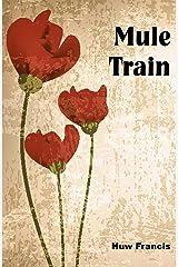 Mule Train Kindle Edition