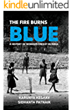 The Fire Burns Blue: A History of Women's Cricket in India