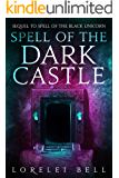 Spell of the Dark Castle (Chronicles of Zofia Trickenbod Book 2)