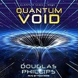 Quantum Void: Quantum Series, Book 2
