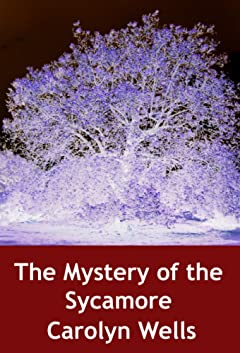 The Mystery of the Sycamore: crime classic