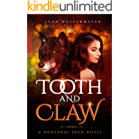 Tooth and Claw (Kootenai Pack Book 1)