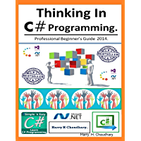 Thinking In C# Programming. (English Edition)