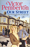 Our Street: A heart-warming saga of love, loss and friendship