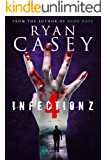 Infection Z 4 (Infection Z Zombie Apocalypse Series)