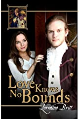 Love Knows No Bounds Kindle Edition