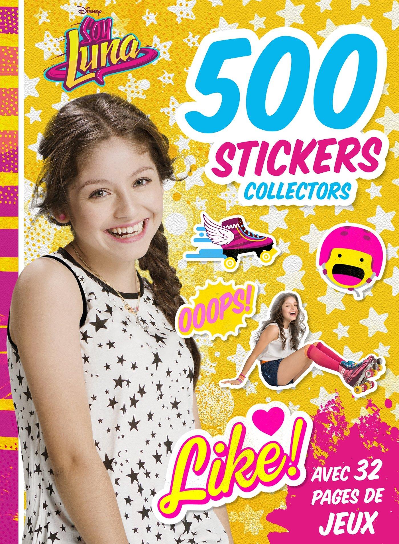 500 stickers collectors Soy Luna : Avec 32 pages de jeux