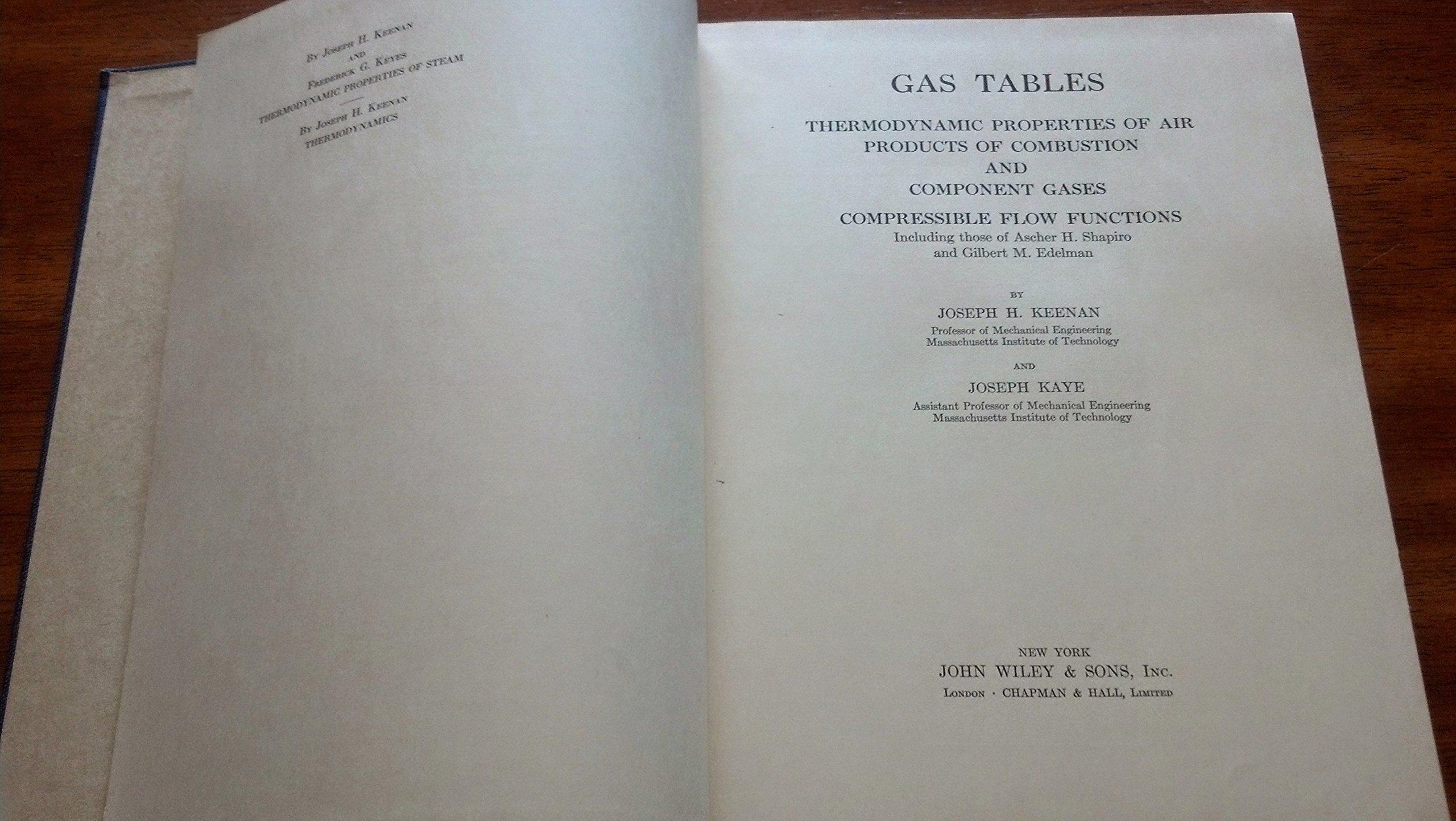 Gas Tables: Joseph H. Keenan, J. Kaye: 9780471464310: Amazon.com: Books