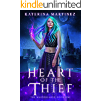 Heart of the Thief (The Wardbreaker Book 1)