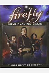 Firefly: Things Don't Go Smooth Paperback
