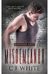 Misdemeanor (Responsible Adult Book 1) Kindle Edition