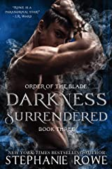 Darkness Surrendered (Order of the Blade) Kindle Edition