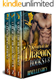 Return of the Dragons Books 1-3 (Return of the Dragons Box Sets Book 1)