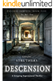 Psychic Surveys Book Five: Descension: A Gripping Supernatural Thriller