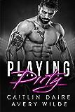 Playing Dirty (A Bad Boy Sports Romance)