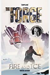 The Forge: Fire and Ice Kindle Edition