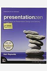 Presentation Zen: Simple Ideas on Presentation Design and Delivery Paperback