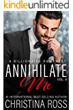 Annihilate Me (Vol. 4) (The Annihilate Me Series)