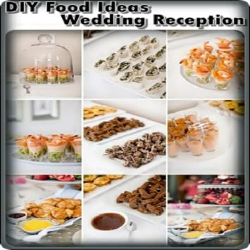 Amazon Diy Food Ideas Wedding Reception Appstore For Android