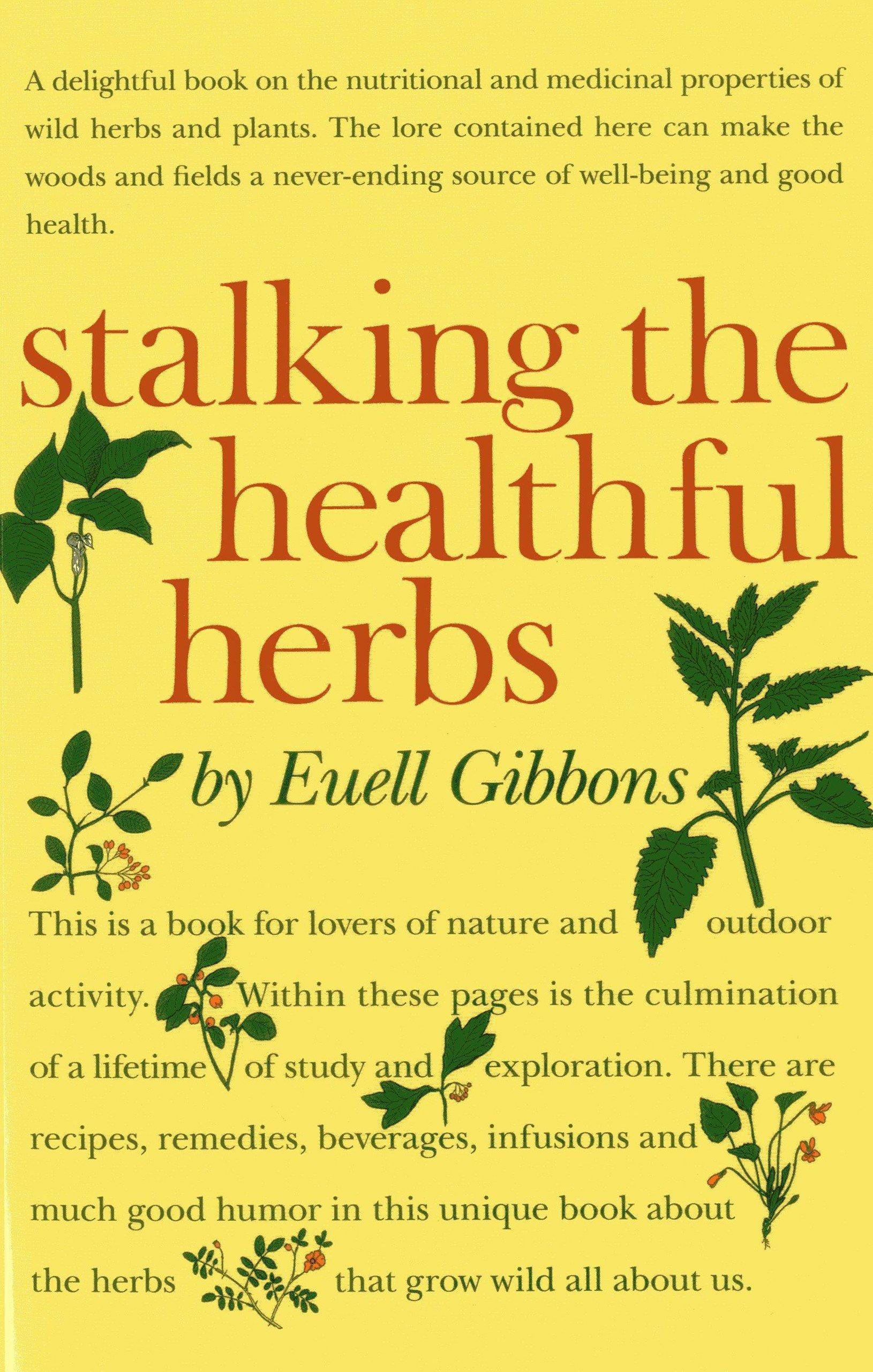 Stalking The Healthful Herbs (19660101)