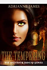 The Tempering (The Mackenzie Duncan Series Book 1) Kindle Edition
