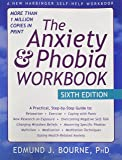 Anxiety and Phobia Workbook (New Harbinger Self Help Workbk)