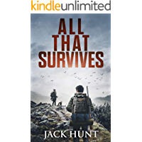 All That Survives: A Post-Apocalyptic EMP Survival Thriller (Lone Survivor Book 2) book cover