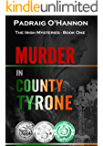 Murder in County Tyrone (The Irish Mysteries Book 1)
