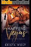 What Happens in Vegas - A Reverse Harem Romance
