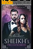 The Sheikh's Priceless Bride (The Sheikh's New Bride Book 1)