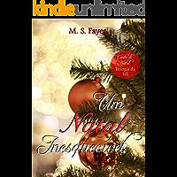 Um Natal Inesquecível: Conto de Natal - Trilogia da Lei