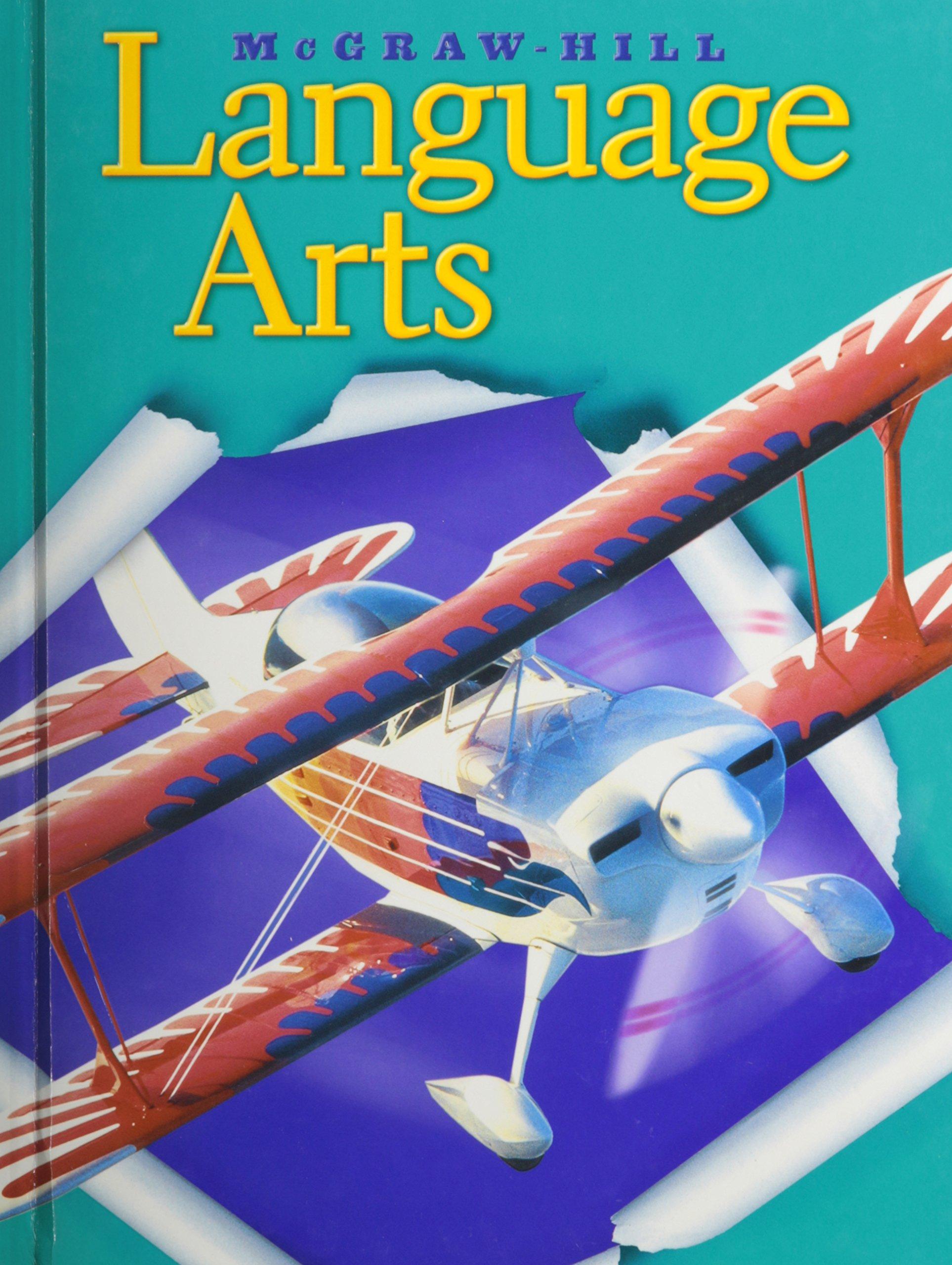 McGraw Hill Language Arts Grade 6 by Macmillan/McGraw-Hill School Div