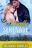 Butterfly Serenade (O'Malley Brothers Book 1)