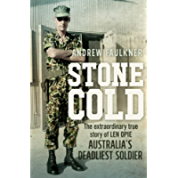 Stone Cold: The extraordinary story of Len Opie, Australia's deadliest soldier