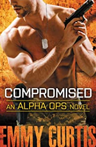 Compromised (Alpha Ops Series Book 5)