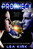 Prophecy (The Prophecy Series Book 1)