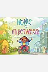 Home Is in Between Hardcover