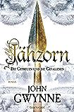 Jähzorn - Die Getreuen und die Gefallenen 3: Roman