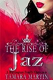 The Rise of Jaz: A Harrington Family Christmas (The Harringtons)