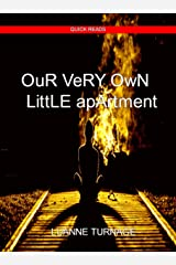 Our Very Own Little Apartment: QUICK READS #5 Kindle Edition