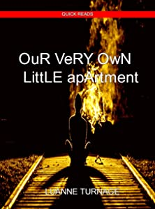 Our Very Own Little Apartment: QUICK READS #5
